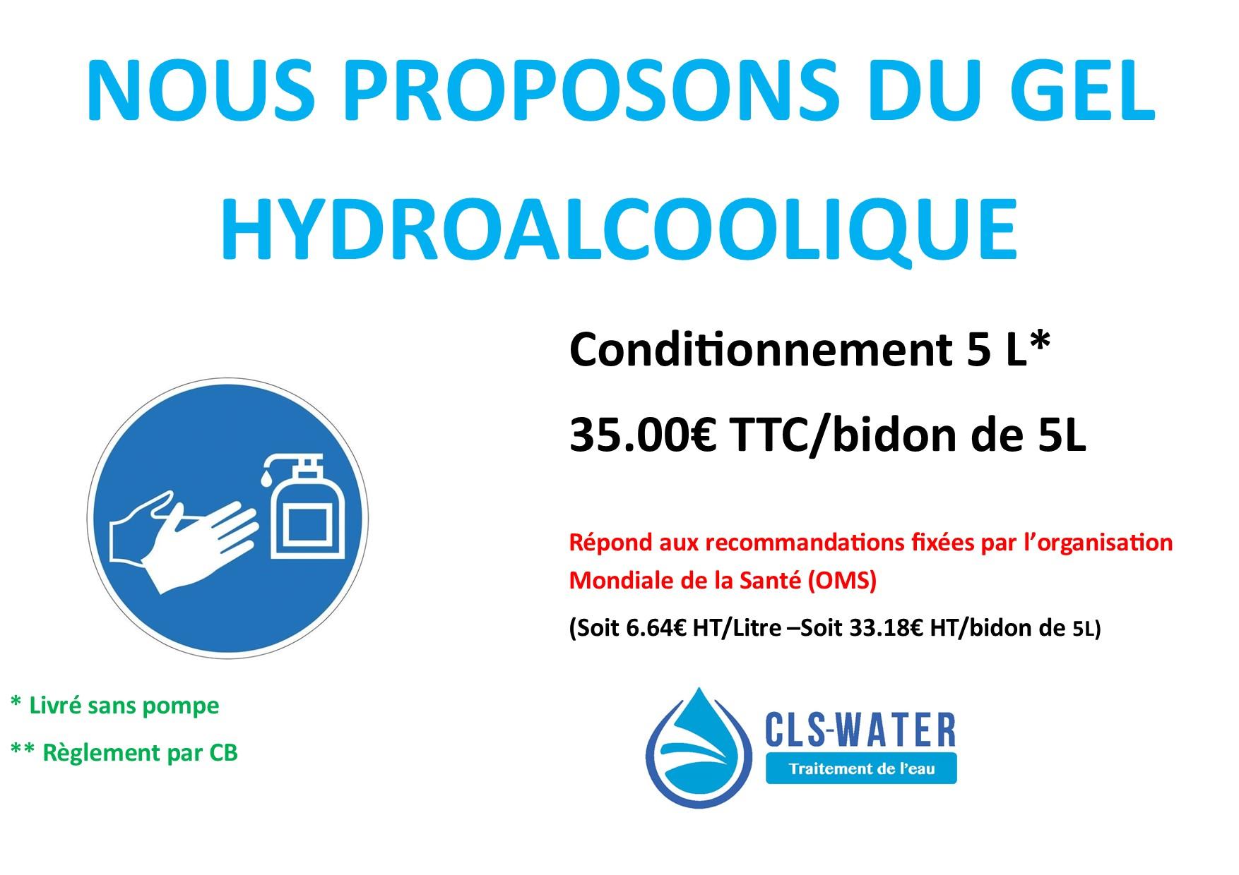 Nous vous proposons du gel hydroalcoolique